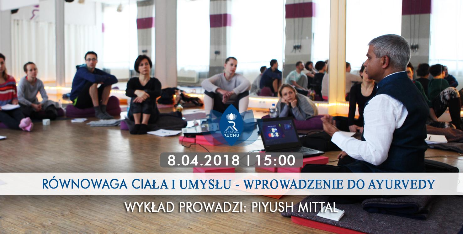 https://akademiaruchu.com.pl/wp-content/uploads/2018/03/wykładpiyush-copy.jpg