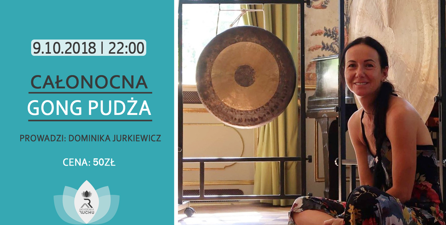 http://akademiaruchu.com.pl/wp-content/uploads/2018/09/GONG-PUDŻA.jpg