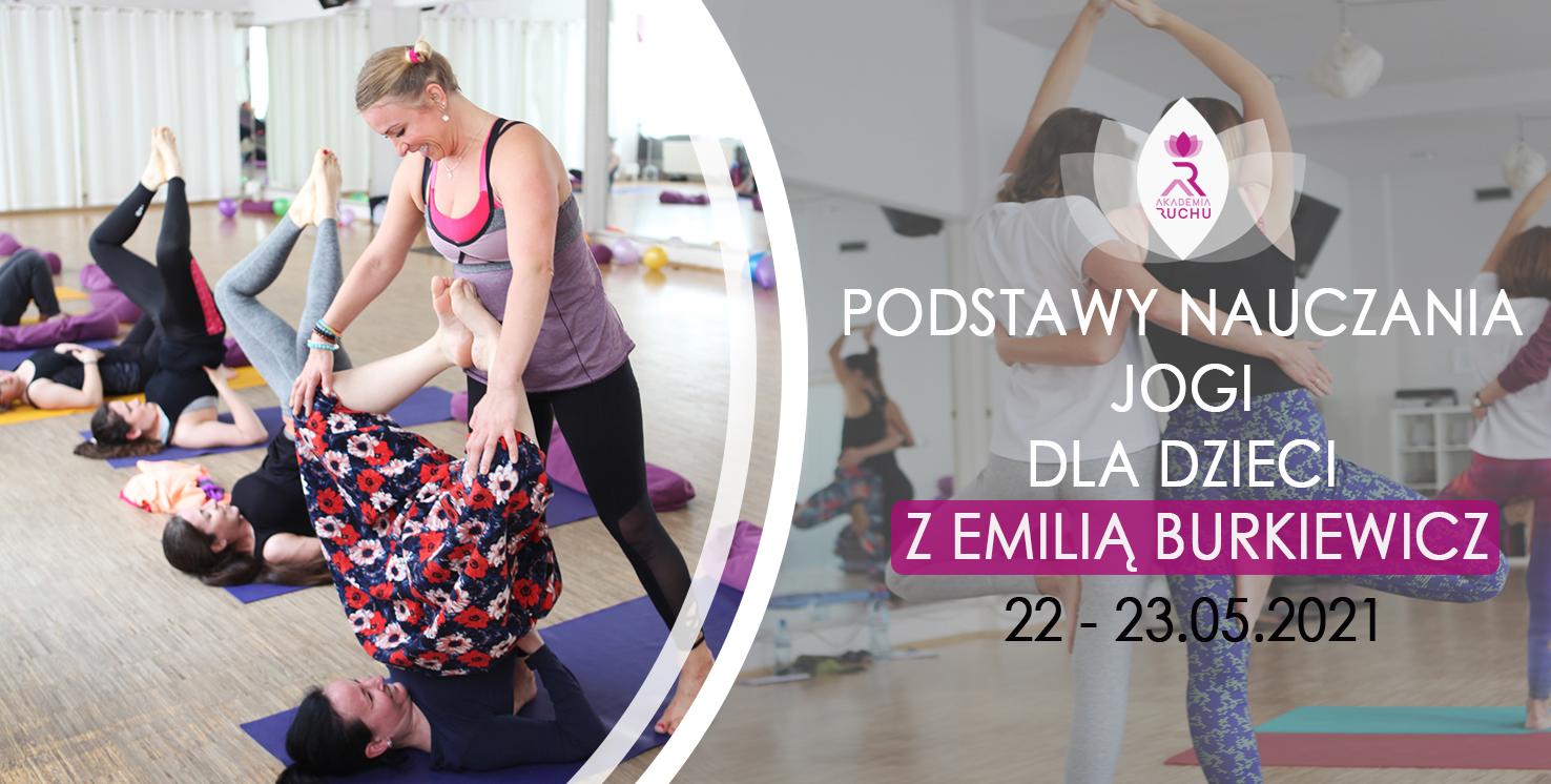 https://akademiaruchu.com.pl/wp-content/uploads/2021/03/Kurs-nauczania-jogi-Emilia-Burkiewicz.jpg